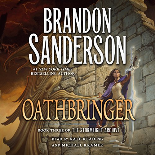 Oathbringer                   By:                                                                                                                                 Brandon Sanderson                               Narrated by:                                                                                                                                 Kate Reading,                                                                                        Michael Kramer                      Length: 55 hrs and 5 mins     32,077 ratings     Overall 4.8