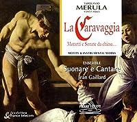 Caravagia (Motteti E Sonate Da Chie