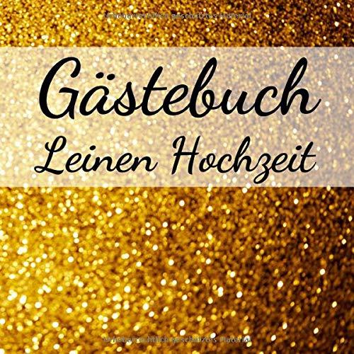 Gästebuch Leinen Hochzeit: Erinnerungsbuch zum eintragen von Glückwünschen und Grüßen an das...
