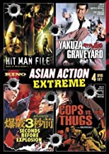 Asian Action Extreme: (Yakuza Graveyard / Hit Man File / Cops vs. Thugs / 3 Seconds Before Explosion)