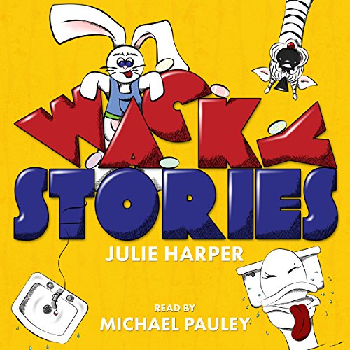 Wacky Stories audiobook cover art