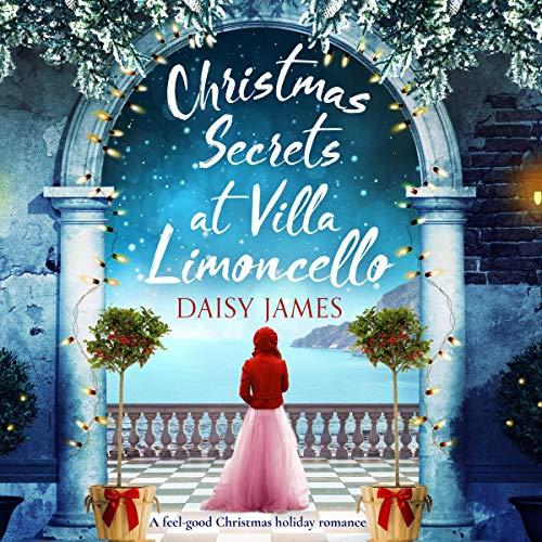 Christmas Secrets at Villa Limoncello cover art