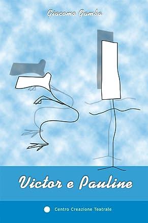 Victor e Pauline (Arcobaleno Vol. 5)