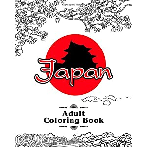 Japan Adult Coloring Book: An Adult Coloring Book with Japanese Cultural Designs, Beautiful Asian Women, Floral Kimono…