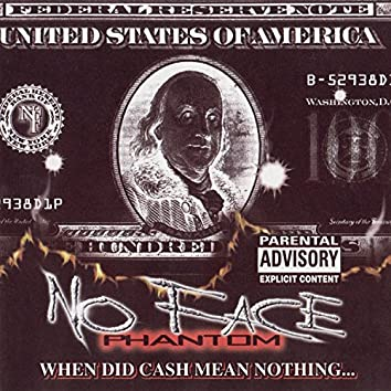 When Did Cash Mean Nothing? (Re-Release)
