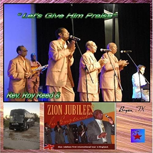 Rev. Roy Reed And The Zion Jubilees