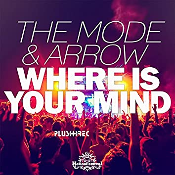 Where Is Your Mind (Helios Festival Anthem 2015)