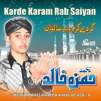 Karde Karam Rab Saiyan Vol. 6 - Islamic Naats