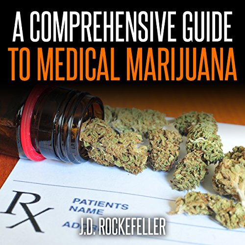 A Comprehensive Guide to Medical Marijuana audiobook cover art