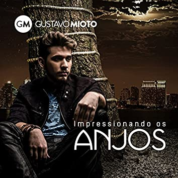 Impressionando os Anjos - Single