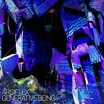 Generative Being