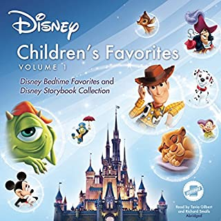 Children's Favorites, Vol. 1     Disney Bedtime Favorites and Disney Storybook Collection              By:                                                                                                                                 Disney Press                               Narrated by:                                                                                                                                 Tavia Gilbert,                                                                                        Richard Smalls                      Length: 4 hrs and 51 mins     251 ratings     Overall 4.1