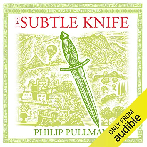 The Subtle Knife: His Dark Materials Trilogy, Book 2 audiobook cover art