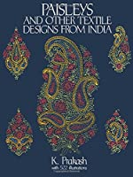 Paisleys and Other Textile Designs from India (Dover Pictorial Archive)