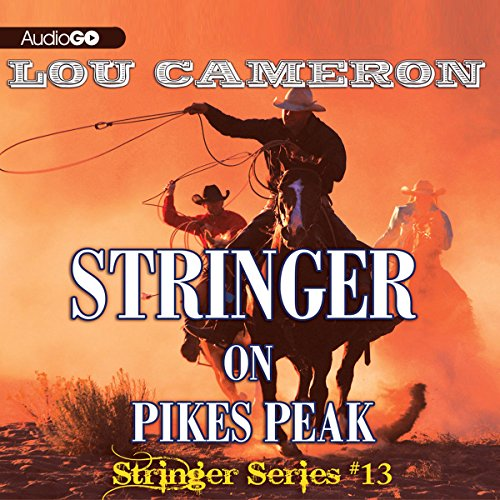Stringer on Pikes Peak audiobook cover art