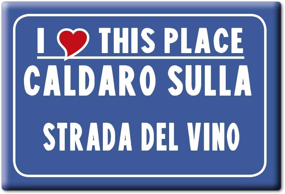 Enjoymagnets CALDARO Sulla Strada del Vino Souvenir IMANES DE Nevera Trentino Alto Adige IMAN Fridge Magnet Corazon I Love (VAR. CARTELLO)