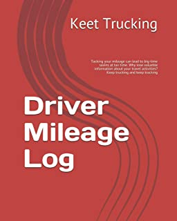 Driver Mileage Log: Tacking your mileage can lead to big-time savins at tax time. Why lose valueble information about your...
