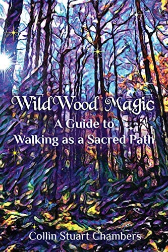 WildWood Magic A Guide to Walking as a Sacred Path product image