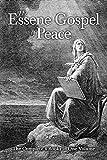 The Essene Gospel of Peace: The Complete 4 Books in One Volume
