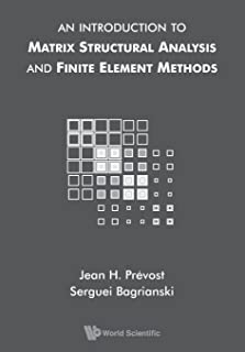 An Introduction to Matrix Structural Analysis and Finite Element Methods
