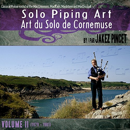 Jakez Pincet - Solo Piping Art Volume 2