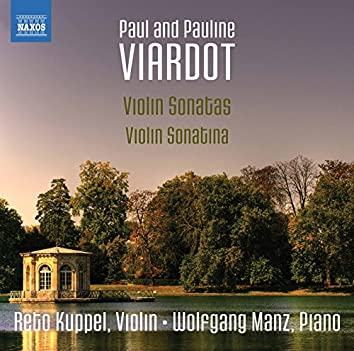 Pauline Viardot: Violin Sonatina - Paul Viardot: Violin Sonatas Nos. 1-3