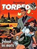 Torpedo, Tome 9 - Debout, les morts