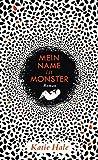 Mein Name ist Monster: Roman von Katie Hale