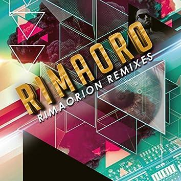 Rimaorion Remixes