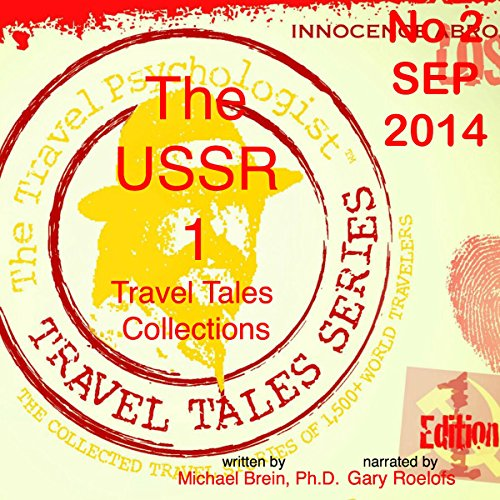 Travel Tales Collections: The USSR ` audiobook cover art