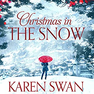 Christmas in the Snow                   By:                                                                                                                                 Karen Swan                               Narrated by:                                                                                                                                 Katie Scarfe                      Length: 14 hrs and 8 mins     62 ratings     Overall 4.5