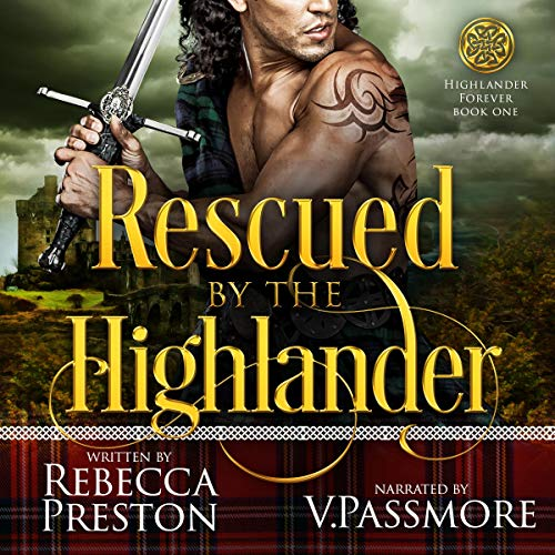 Rescued by the Highlander: A Scottish Time Travel Romance cover art