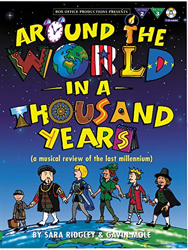Around the World/1000 Years: A Musical Review of the Last Millenium, Vocal Score & 2 CDs (Box office productions)