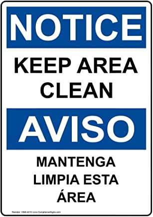 ComplianceSigns Vinyl OSHA NOTICE Label, 10 x 7 in. with Housekeeping Info in English