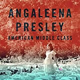 Songtexte von Angaleena Presley - American Middle Class