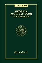 Georgia Juvenile Code Annotated, 2018 Edition