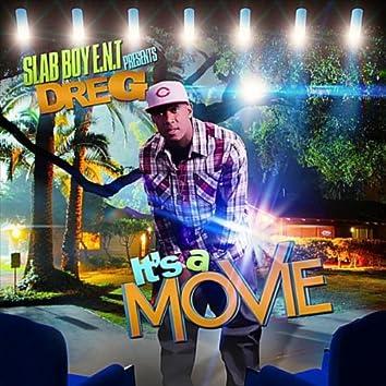 Its a Movie (Slab Boy E.N.T. Presents)