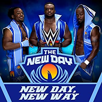 New Day, New Way (The New Day)