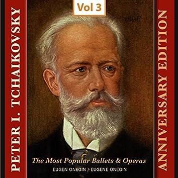 Peter I. Tchaikovsky - Annyversary Edition, Vol. 3
