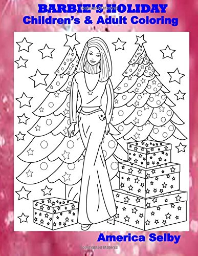BARBIE'S HOLIDAY Children's and Adult Coloring Book: BARBIE'S HOLIDAY Children's and Adult...