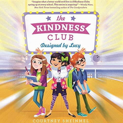 The Kindness Club: Designed by Lucy audiobook cover art
