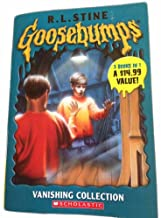 Goosebumps Vanishing Collection: Say Cheese and Die! - The Curse of the Mummy's Tomb - Let's Get Invisible! - 3 Books in 1