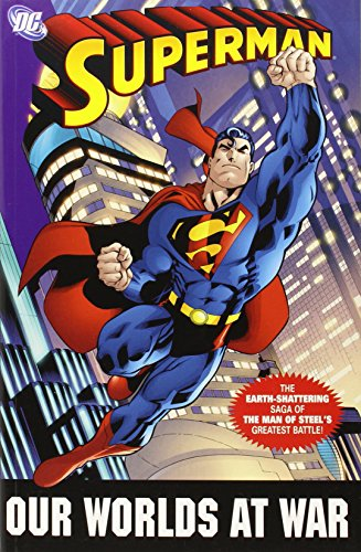 Superman: Our Worlds at War - The Complete Collection: The Earth-Shattering Saga of the Man of Steel's Greatest Battle!の詳細を見る