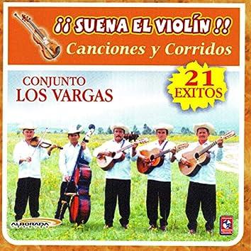 Suena el Violin Canciones y Corridos