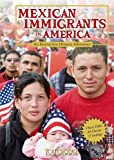 Mexican Immigrants in America: An Interactive History Adventure (You Choose: History)