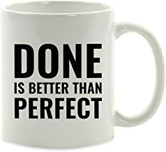 Andaz Press Motivational 11oz. Coffee Mug Gift, Done is Better Than Perfect, 1-Pack, Inspirational Son Daughter Graduation Birthday Christmas Gift Ideas