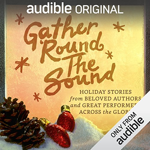 Gather 'Round the Sound audiobook cover art