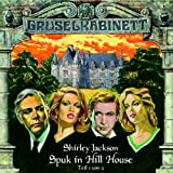Gruselkabinett – Folge 8 – Spuk in Hill House Teil 1