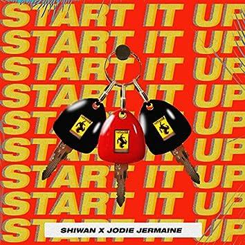 Start It Up (feat. Shiwan & Jodie Jermaine)
