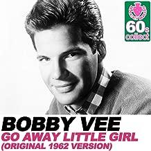 Go Away Little Girl (Remastered) [Original 1962 Version] - Single